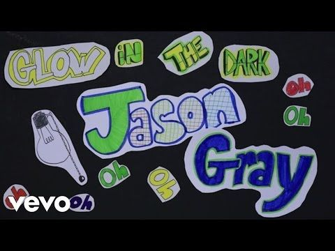 Jason Gray Glow In The Dark Lyric Video Youtube Jason Gray Dark Lyrics Christian Songs