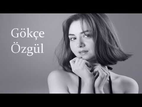 Gokce Ozgul Mihriban Youtube Sac Youtube Sarkilar
