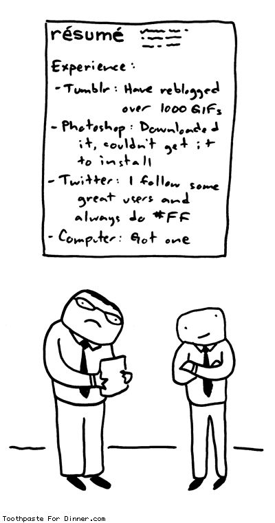 How Not to Apply for a Job in the Digital Age COMIC Humour - some college on resume