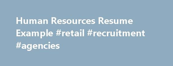 Information about Retail Human Resources plc #in #retail http - human resource resume example