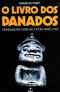 habeolib : CHARLES FORT - O LIVRO DOS DANADOS