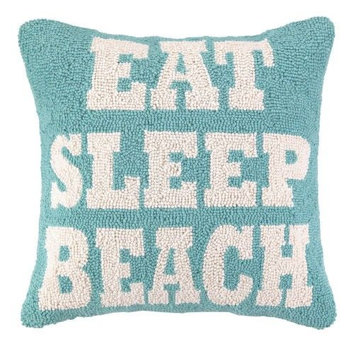 Eat, Sleep and Beach Hooked Pillow - can't get better than that!