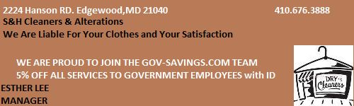 S Cleaners offers Gov Employees and DOD Contractors a discount on dry cleaning.  Proper ID Required!