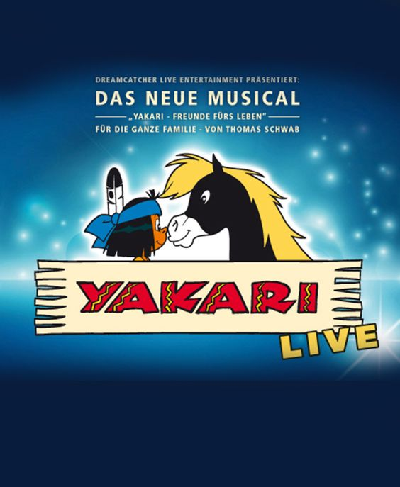 YAKARI - YAKARI LIVE - Das neue Familienmusical - Freunde fürs Leben - Tickets unter: www.semmel.de