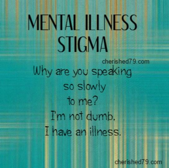 Mental illness stigma cherished79.com