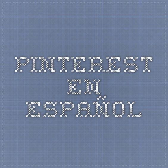 Pinterest en espa ol ideas para el hogar pinterest for Pinterest en espanol