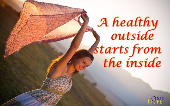 (Healthy In and Out) A healthy  outside 	starts from the inside.  http://onehope.com/healthy-in-and-out/