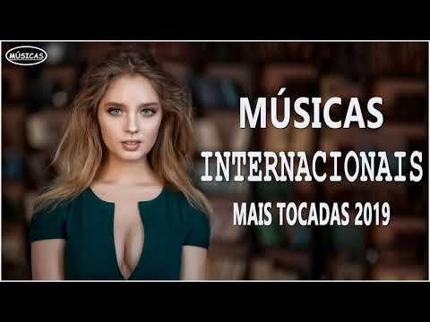 Top 100 Musicas Internacionais Pop 2019 As 100 Melhores Musicas