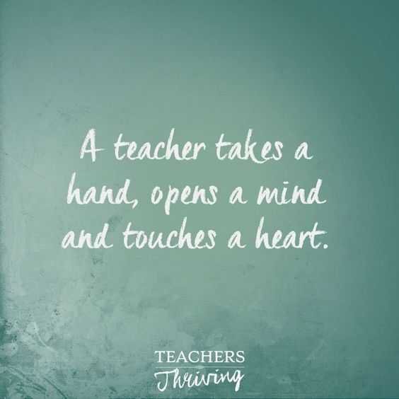 A teacher takes a hand, opens a mind and touches a heart. Inspirational quotes for teachers - - #Educations