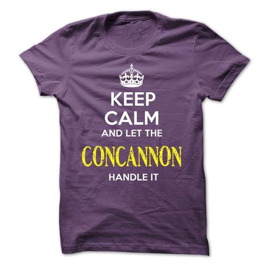 CONCANNON - KEEP CALM AND LET THE CONCANNON HANDLE IT - #sleeveless hoodie #awesome t shirts. BUY TODAY AND SAVE  => https://www.sunfrog.com/Valentines/CONCANNON--KEEP-CALM-AND-LET-THE-CONCANNON-HANDLE-IT-52433695-Guys.html?id=60505