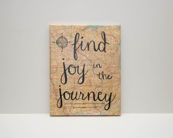 Find Joy in the Journey-Map Canvas by ChristysCreations411 on Etsy https://www.etsy.com/listing/249411690/find-joy-in-the-journey-map-canvas
