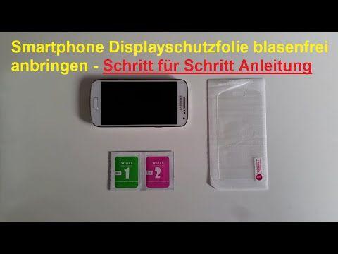 Panzerglas Folie Furs Smartphone Blasenfrei Anbringen Handy