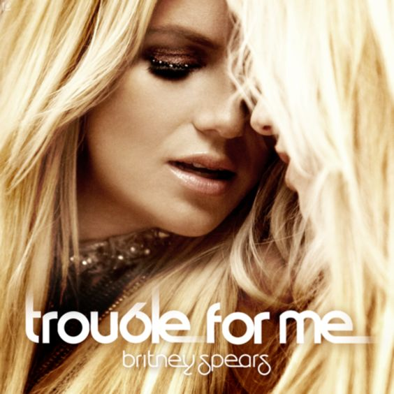 Britney Spears – Trouble for Me (single cover art)