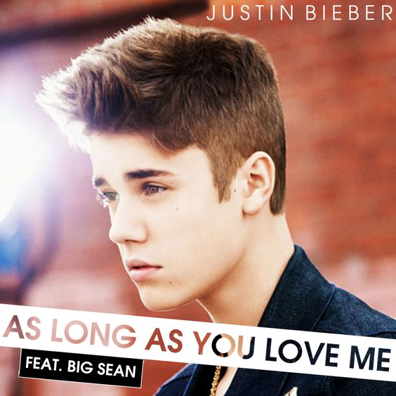 Justin Bieber, Big Sean – As Long as You Love Me (single cover art)