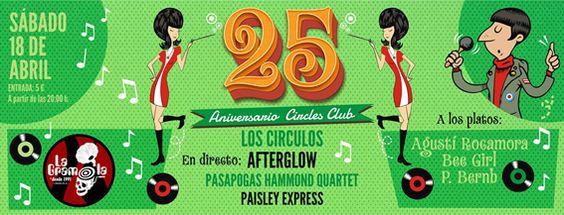 """CARTEL FIESTA 25 ANIVERSARIO """"CIRCLES CLUB"""" en LA GRAMOLA"""