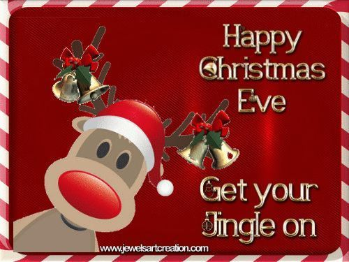 Merry Christmas Eve Get Your Jingle On christmas good ...