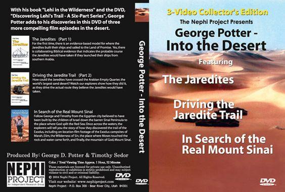 George Potter - Into the Desert - DVD: Desert Dvd, Left Jerusalem, Lehi Left, Nephi Project, Christ History, Jerusalem 600Bc, Americas B C, Antq When Lehi