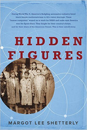 #Astrophysics#SpaceScience | Hidden Figures: The American Dream and the Untold Story of the Black Women Mathematicians Who Helped Win the Space Race: Margot Lee Shetterly: 9780062363596: Amazon.com: Books
