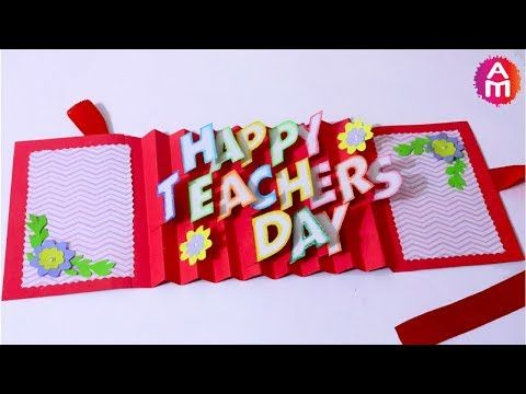 Happy Teacher S Day In Advance In Today S Video We Will Learn How To Make Teach Handmade Teachers Day Cards Teachers Day Greeting Card Happy Teachers Day Card
