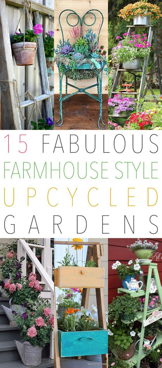 15 Fabulous Farmhouse Style Upcycled Gardens that will make you smile. Come and see how you can use thrifted items to create amazing gardens! #UpcycledGardens #UpcycledGardenIdeas #DIYGardens #GardenIdeas #Upcycled #UpcycleProjects #DIYGardenIdeas