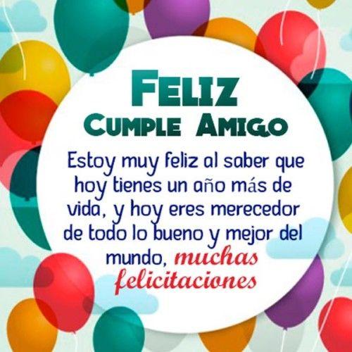Feliz Cumpleaños Amigo 100 Mensajes Y Frases