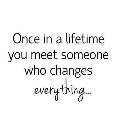 This quote is telling the truth. When Romeo came into my life...everything changed.