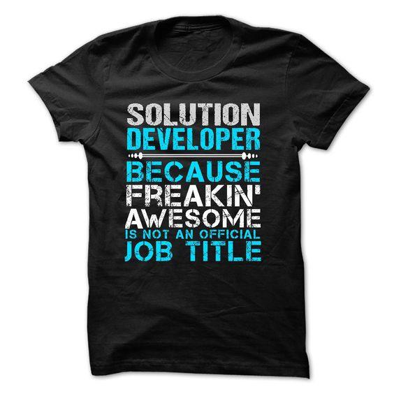 Love being — SOLUTION-DEVELOPER T Shirt, Hoodie, Sweatshirts - design your own t-shirt #Tees #Athlete