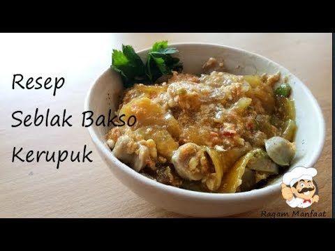 Resep Seblak Kerupuk Bakso Rasanya Nampol Di Lidah Youtube Resep Masakan Makanan Resep