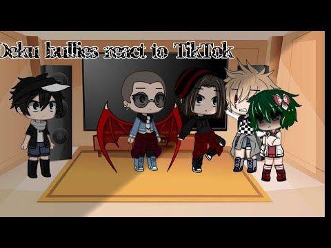 Deku Bullies React To Tiktok Bakudeku Bnha Gacha Club Youtube My Hero Bullying Hero
