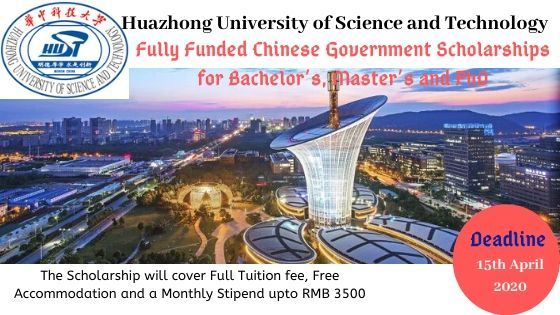 The Post Chinese Government Csc Scholarship At Huazhong University Of Science And Technology Hu In 2020 University Of Sciences Scholarships International Scholarships
