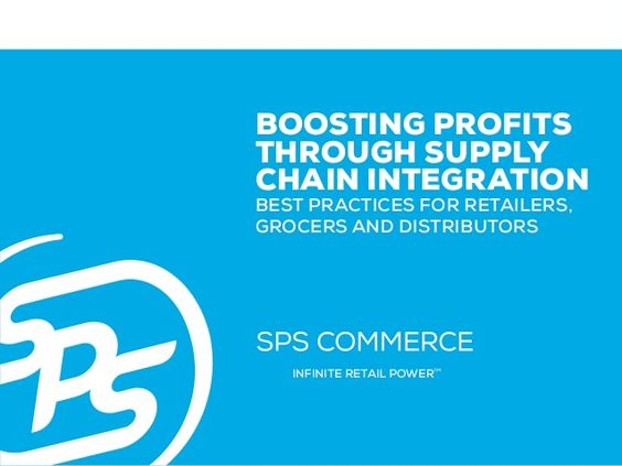 Boosting Profits Through Supply Chain Integration by SPS Commerce via slideshare
