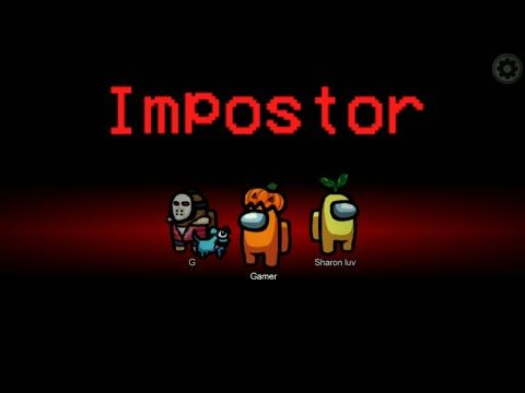 Playing As Imposter Among Us Gameplay Youtube Imposter Haha Funny Funny Gif