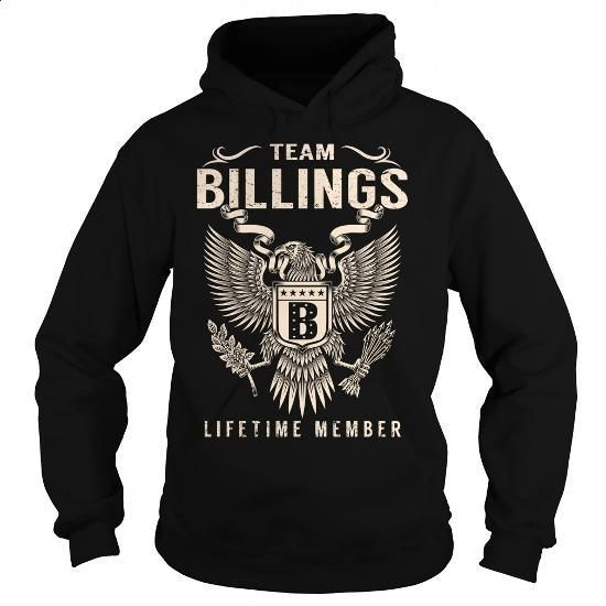 Team BILLINGS Lifetime Member - Last Name, Surname T-Shirt - #shirt #pink sweatshirt. MORE INFO => https://www.sunfrog.com/Names/Team-BILLINGS-Lifetime-Member--Last-Name-Surname-T-Shirt-Black-Hoodie.html?id=60505