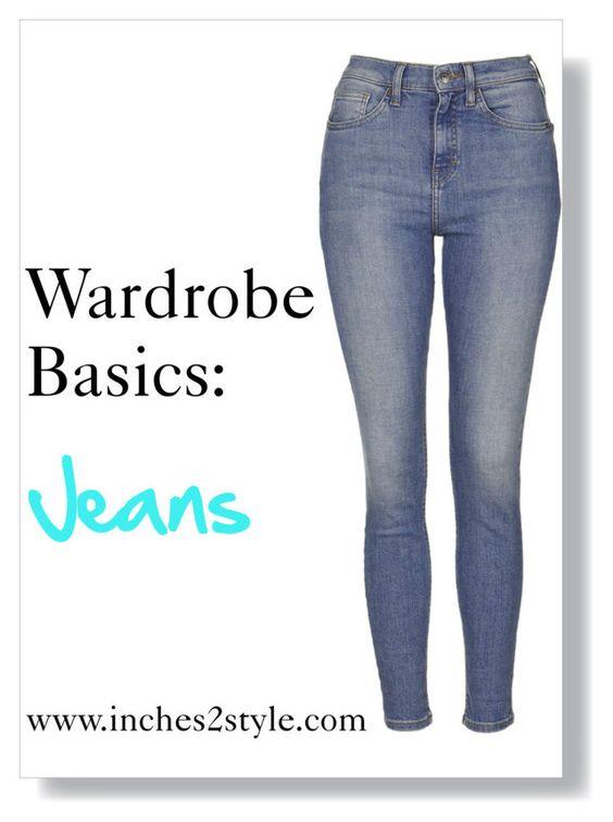 Wardrobe Basics: Jeans