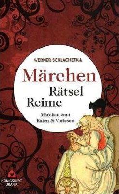 Maerchen Rumpelstilzchen | Märchen-Rätsel-Reime: Märchen zum Raten und Vorlesen