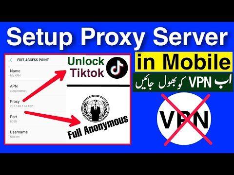 How To Setup Free Proxy Server On Mobile Using Mobile Data Unlock Tiktok Youtube Mobile Data Proxy Server Server