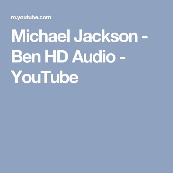 Michael Jackson - Ben HD Audio - YouTube