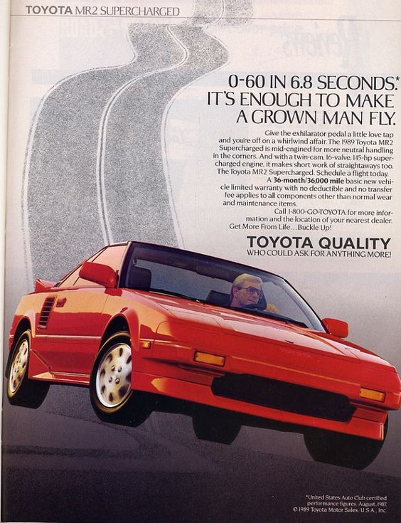 Toyota Mr2 Enough to make a grown man fly