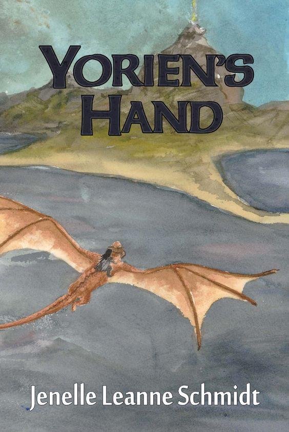 Yorien's Hand by Jenelle Leanne Schmidt: