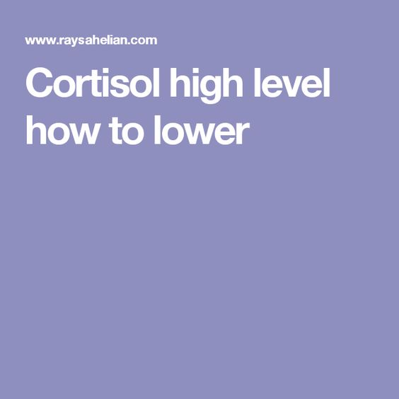 Cortisol high level how to lower