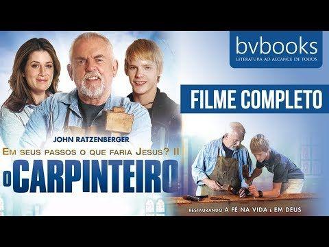 Geracao Gospel Filmes O Carpinteiro Filme Completo Dublado In