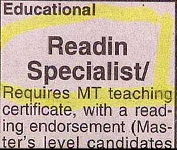 "Aw Paw, why cain't i go be a ""Readin' specialist?"" I'm already a ""rightin' specialist!""LOL"
