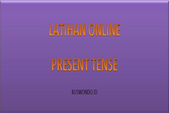 Latihan Soal Online Present Tense Belajar Blog Novel
