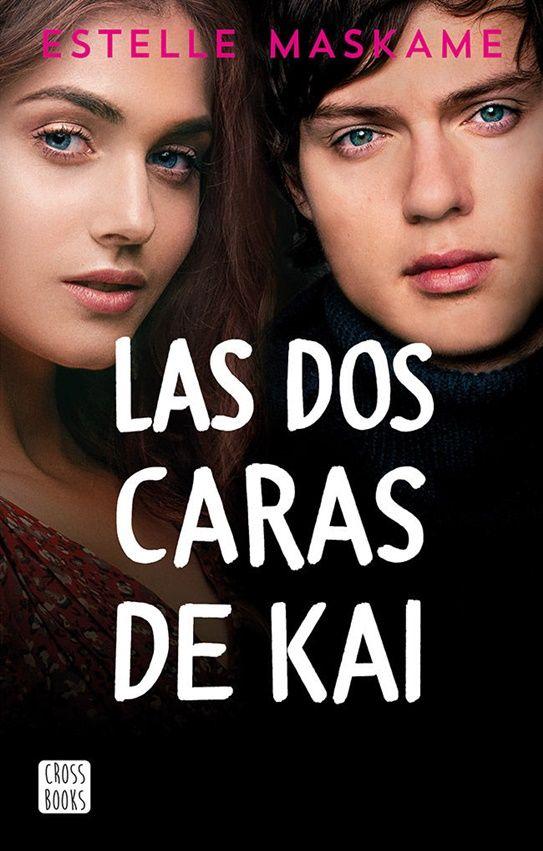 Las Dos Caras De Kai En 2021 Novedades Literarias Libros Libros Para Adolescentes