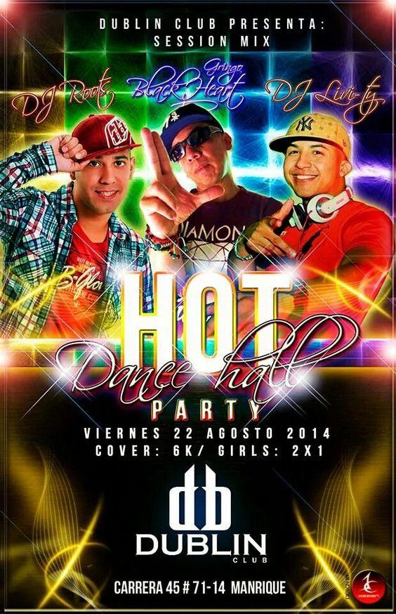 Viernes 22 de agosto #hotdancehallparty @djroots @djlivi-ty @gringoblackheart #dancehall al 100 ‰ en #dublinclub #manrique antiguo #parental