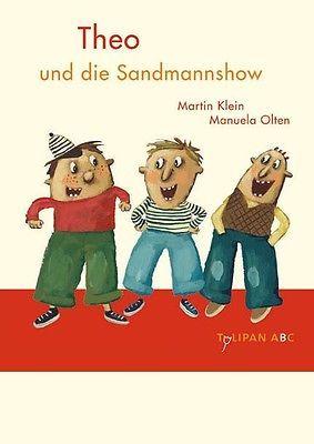 Martin Klein ~ Theo und die Sandmannshow: Stufe B 9783939944485