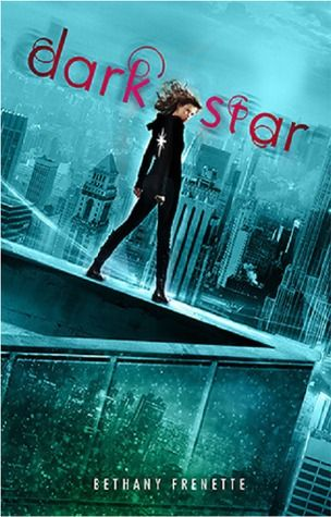 Dark Star by Bethany Frenette. Tags: paranormal, dystopian, super powers
