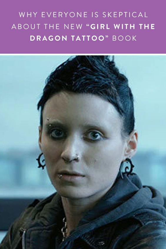 "Why Everyone Is Skeptical About the New ""Girl with the Dragon Tattoo"" Book via @PureWow"