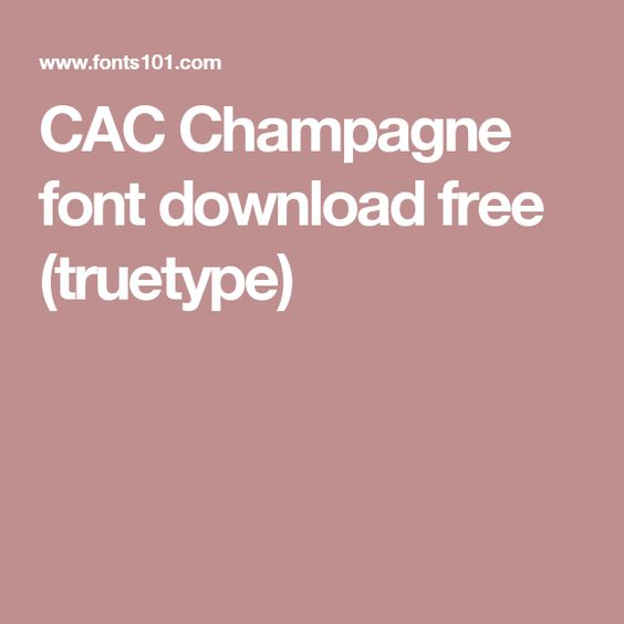 CAC Champagne font download free (truetype)