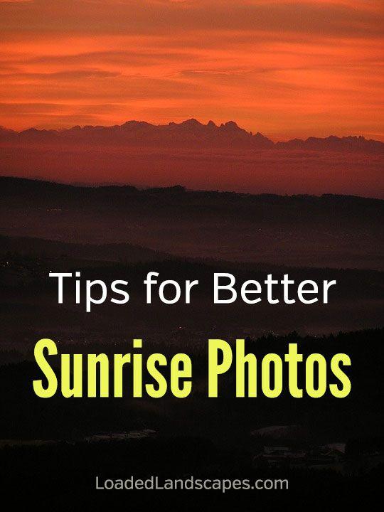 Sunrise Photography Tips Sunrise Photography Landscape Photography Tips Photography Basics